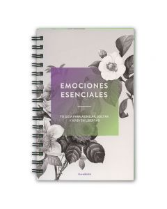Spanish Essential Emotions: Your Guide to Process, Release, and Live Free, 8th Edition