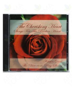 """The Cherishing Heart: Songs for the Broken Heart"" CD by Karyn Grant, LMT"