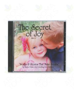 """The Secret of Joy: Songs & Stories that Make Scents, Disc 6"" CD by Karyn Grant, LMT"