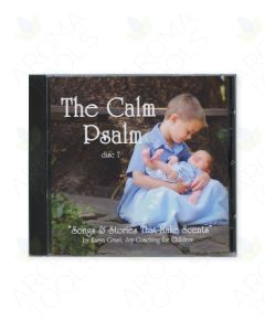 """The Calm Psalm: Songs & Stories that Make Scents, Disc 7"" CD by Karyn Grant, LMT"