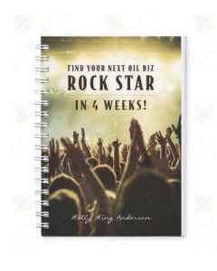 Find Your Next Oil Biz Rock Star in 4 Weeks! by Kelly King Anderson