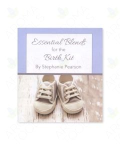 """""""Essential Blends for the Birth Kit"""" Booklet by Stephanie McBride"""