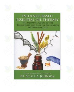 Evidence-Based Essential Oil Therapy, by Scott A. Johnson, ND