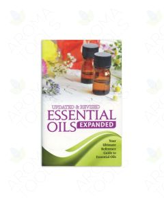 Essential Oils Expanded: Your Ultimate Reference Guide to Essential Oils, 3rd Edition