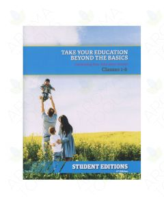 "Student Edition: ""Take Your Education Beyond the Basics"" Class Series, 6th Edition"