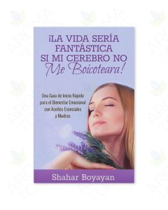 Spanish Life Would Be Fantastic if My Brain Didn't Boycott Me! by Shahar Boyayan
