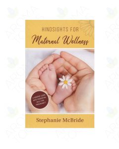 Hindsights for Maternal Wellness, by Stephanie McBride