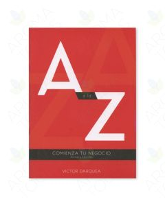 "Comienza tu Negocio: ""A"" a la ""Z"" (Spanish - Start Your Business: A–Z), by Victor Darquea, 1st Edition"