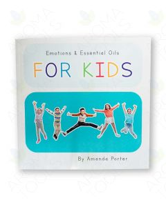 Emotions and Essential Oils For Kids, by Amanda Porter