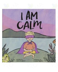 I am Calm, by Kayla Larsen