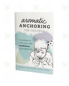 """Aromatic Anchoring for Children"" Booklet, by Melinda Brecheisen and Rachel Hawkes"