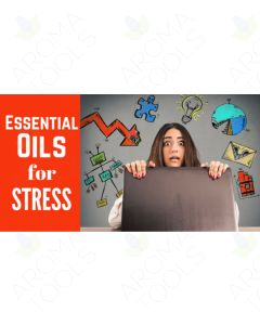 """Essential Oils for Stress"" Essential Oil Academy Digital Online Class"