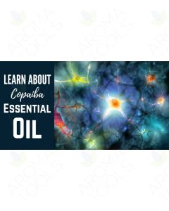 """Copaiba Essential Oil"" Essential Oil Academy Digital Online Class"