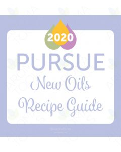 2020 Digital Pursue New Oils Recipe Guide