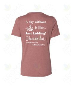 "Women's Heather Mauve doTERRA, ""A Day Without OIls..."" Short Sleeve Shirt"